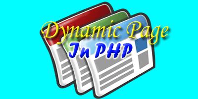 Cara Membuat Halaman Web Dinamis tingkat Dasar dengan PHP  Cara Membuat Halaman Web Dinamis tingkat Dasar dengan PHP