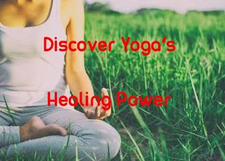 Discover Yoga's Healing Power
