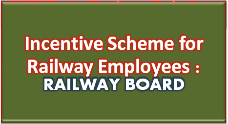 railway-order-incentive-scheme-for-railway-employees