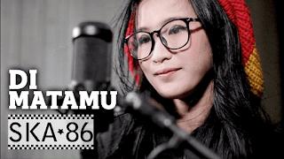 Lirik Lagu Di Matamu - Reka Putri feat. SKA 86
