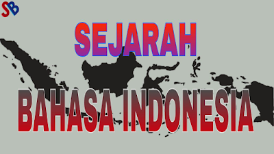 Sejarah, Bahasa Indonesia, Indonesia