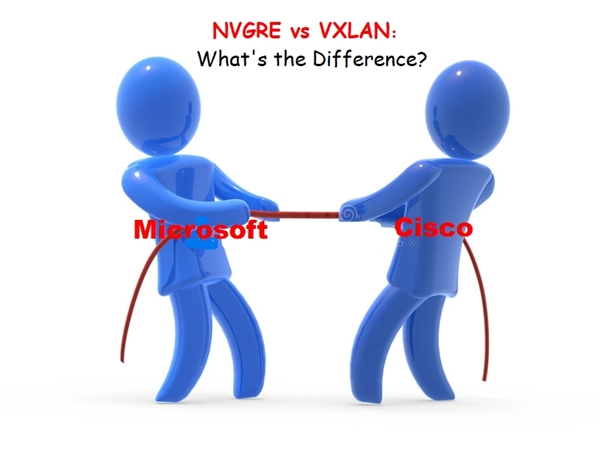 nvgre vs vxlan network virtualization difference