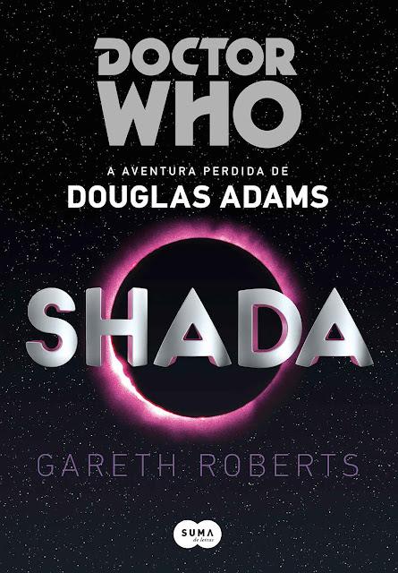 Doctor Who Shada A aventura perdida de Douglas Adams - Douglas Adams, Gareth Roberts