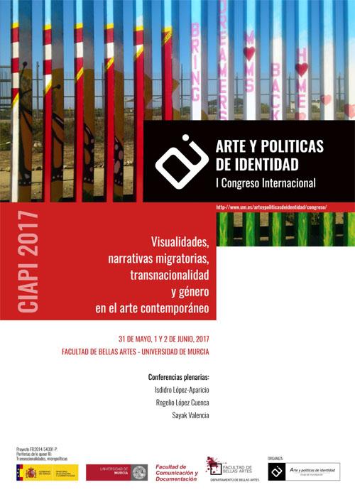 I Congreso Internacional Arte y Políticas de Identidad: Visualidades, narrativas migratorias, transnacionalidad y género en el arte contemporáneo.