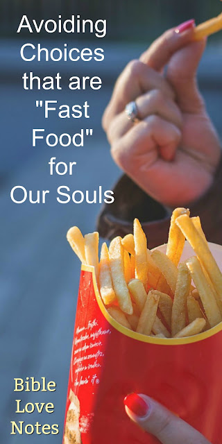 Nourishing Our Souls Requires Wise Choices