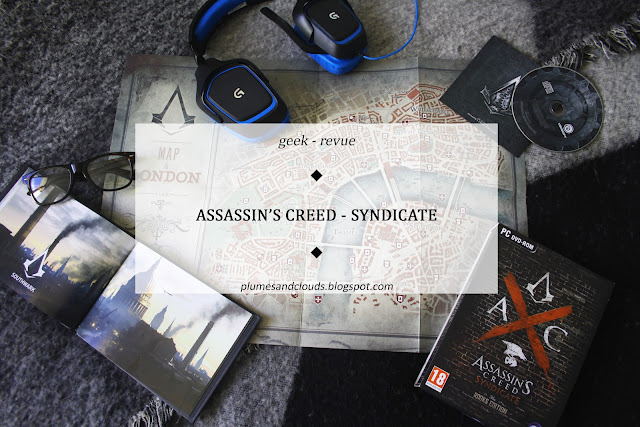 http://plumesandclouds.blogspot.com/2016/03/geek-assassins-creed-syndicate.html