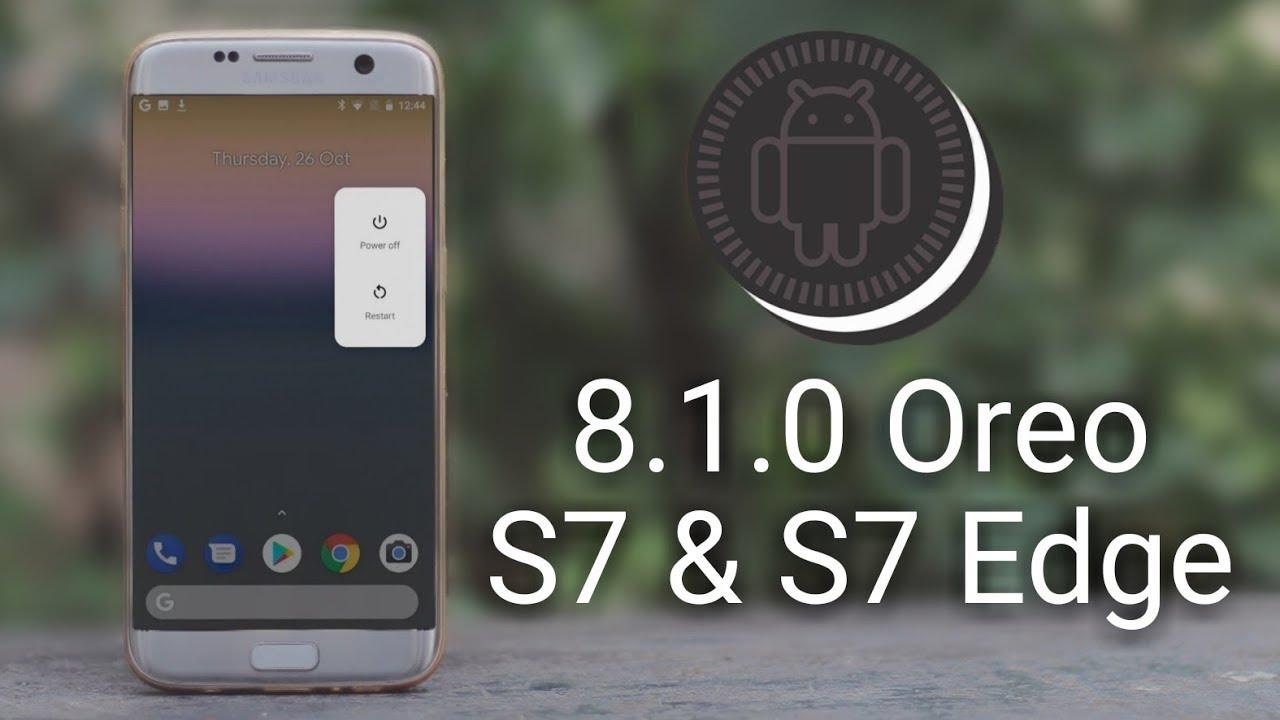 خبر سار : Galaxy S7 و Galaxy S7 Edge يبدأ بتلقي تحديث الأندرويد 8.0 Oreo