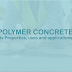 What is Polymer Concrete?