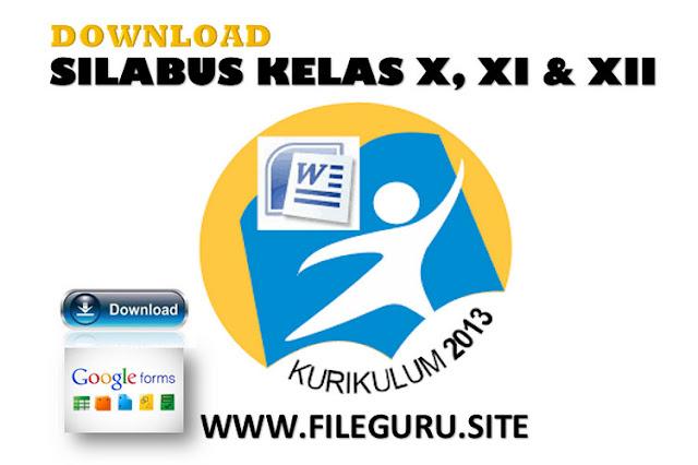 Kumpulan silabus KK 2013 Kelas X, XI dan XII Docx