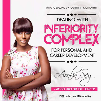 Araba Sey writes: Dealing With Inferiority Complex For Personal And Career Development