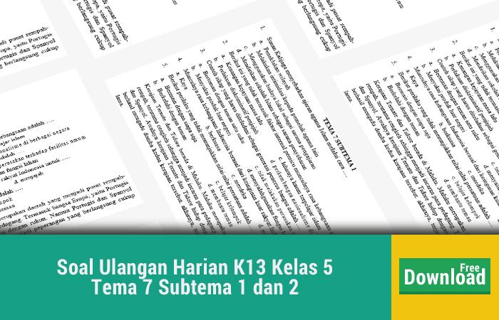 Soal Ulangan Harian K13 Kelas 5 Tema 7 Subtema 1 dan 2
