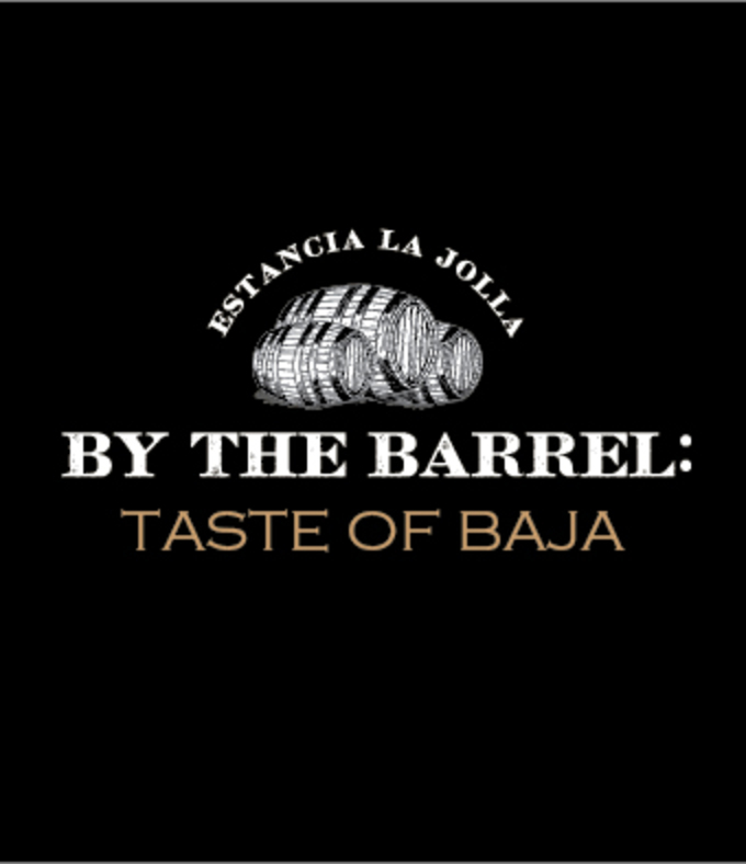 Promo Code SDVILLE saves 15% on Estancia La Jolla's By The Barrel: Taste Of Baja tickets - May 25!
