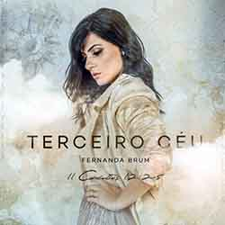 Baixar CD Gospel Terceiro Céu - Fernanda Brum Mp3