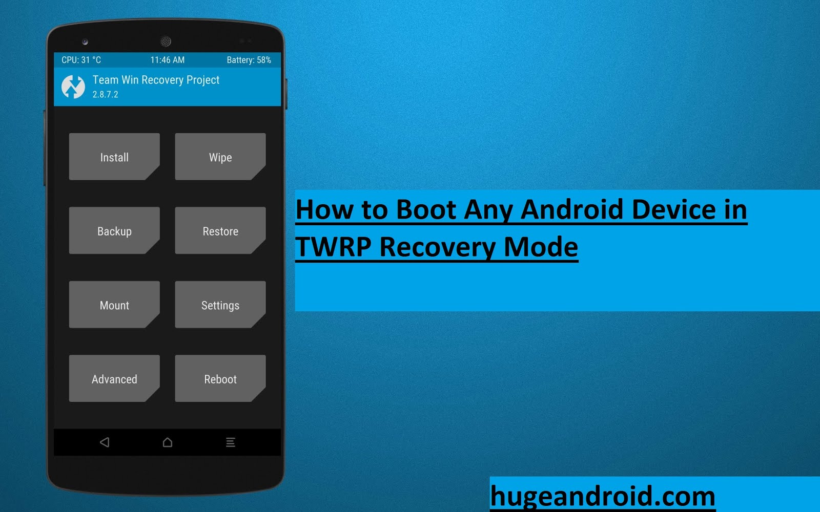 How to Boot Any Android Device in TWRP Recovery Mode