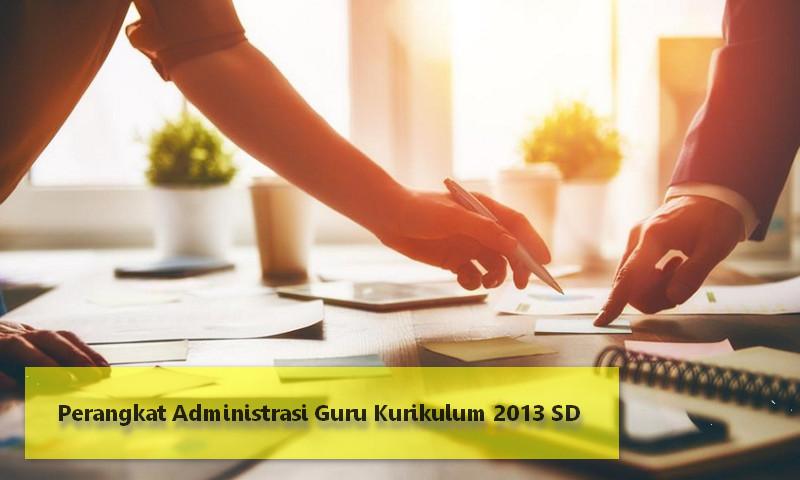 Perangkat Lengkap Administrasi Guru Kurikulum 2013 SD Kelas 1 dan Kelas 4