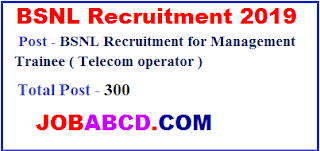 BSNL MT Telecom Operator Recruitment online Form 2019