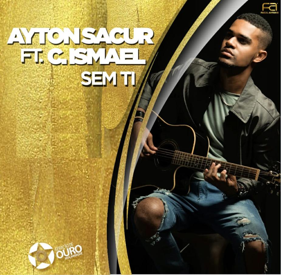 Ayton Sacur - Sem Ti (feat. Cláudio Ismael)
