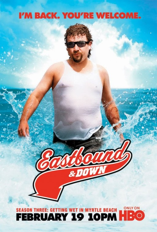 Eastbound and Down  Season 3  Im Back Youre Welcome