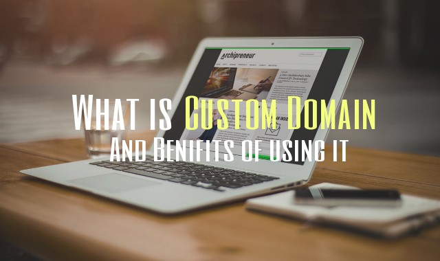 What is Custom Domain