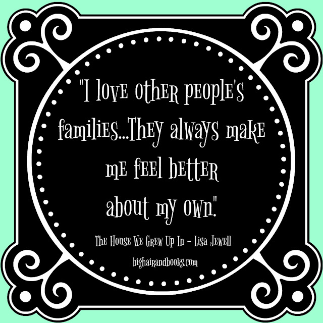 Other people's families #quote from #TheHouseWeGrewUpIn by #LisaJewell #family