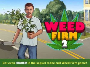 Weed Firm 2 Back to College Mod Apk v2.7.45 (Unlimited Money/High) Terbaru 2017