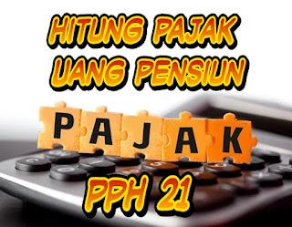 PPh pasal 21 - cara menghitung pajak penghasilan uang pensiun