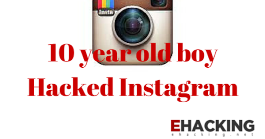 World's youngest bounty winner lands $10,000 prize after hacking Instagram
