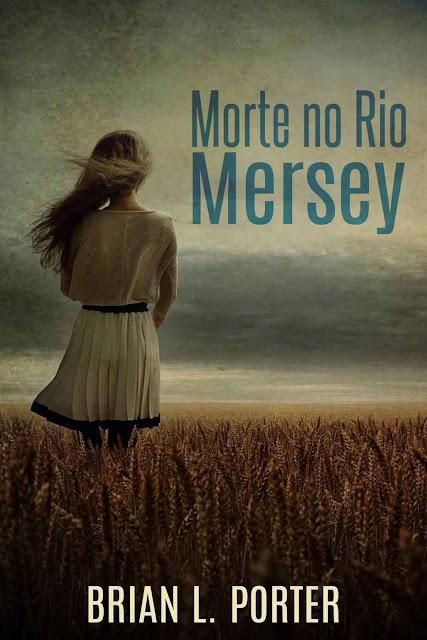 Morte no Rio Mersey - Brian L. Porter
