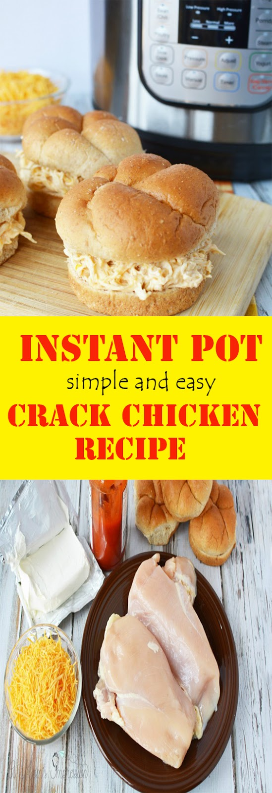 simple and easy INSTANT POT CRACK CHICKEN RECIPE