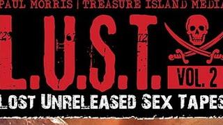 LOST UNRELEASED SEX TAPES – LUST VOLUME 2 / 2016