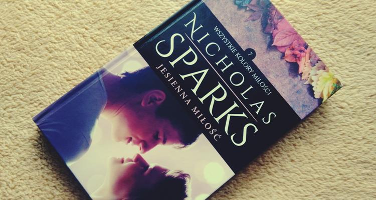 Jesienna miłość Nicholas Sparks kolekcja albatros