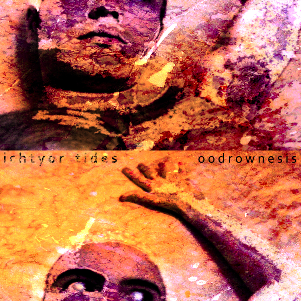 http://ichtyor-tides.blogspot.com/2011/07/tfn330-ichtyor-tides-oodrownesis-ep.html