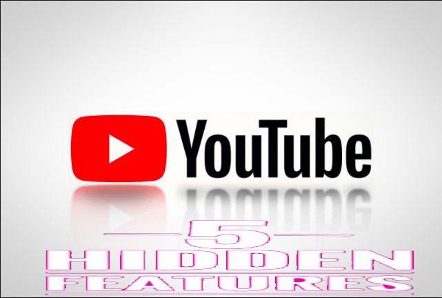 5 Amazing YouTube Secret Hidden Features Hindi Me