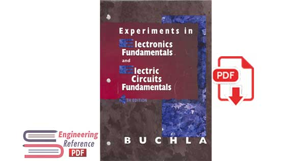 Experiments in Electronics Fundamentals and Electric Circuits Fundamentals: To Accompany Floyd, Electronics Fundamentals and Electric Circuit Fundamentals 4th Edition by David Buchla