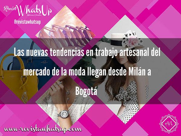 tendencias-artesanal-mercado-moda-Milán-Bogotá