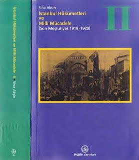 Sina Akşin - İstanbul Hükümetleri ve Milli Mücadele - Cilt 2