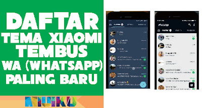 daftar tema xiaomi tembus wa - whatsapp