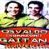 OSVALDO CORAZON GAITAN - 30 ANIVERSARIO - 2006 ( RESUBIDO )
