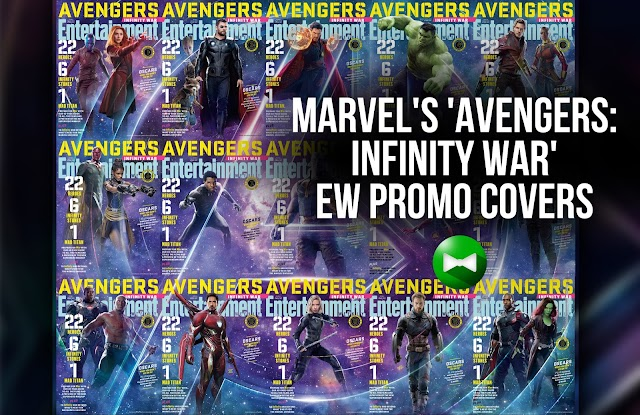 Entertainment Weekly features cover variations for Avengers: Infinity War