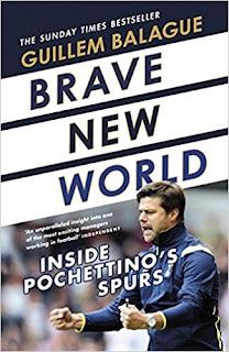"""""""Brave New World - Inside Pochettino's Spurs"""" by Guillem Balagué"""