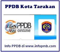 Penerimaan Peserta Didik Baru Online Kota Tarakan Pendaftaran PPDB Kota Tarakan 2019/2020