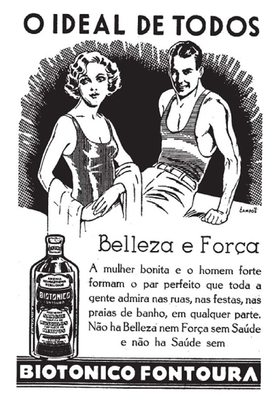 Propaganda antiga do Biotônico Fontoura que valoriza a atratividade de homens e mulheres com plena saúde física