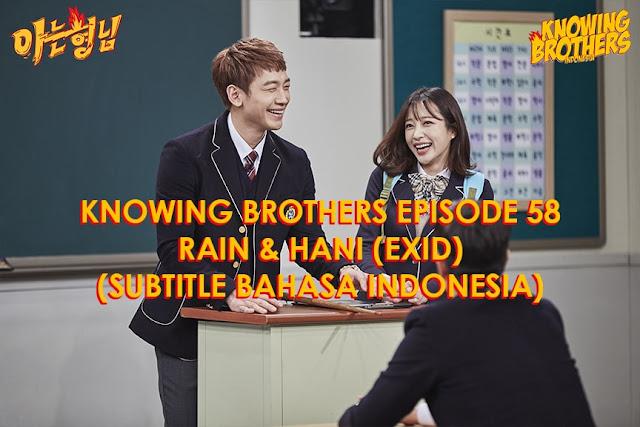 Nonton Streaming & Download Knowing Bros Eps 58 Bintang Tamu Rain & Hani (EXID) Subtitle Bahasa Indonesia