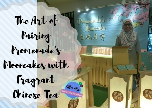 The Art of Pairing Promenade's Mooncakes with Fragrant Chinese Tea