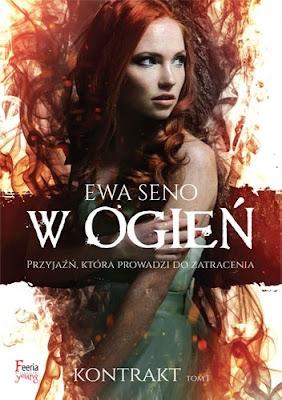 Ewa Seno - W ogień