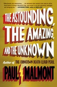 Portada original de The Astounding, The Amazing, and the Unknown, de Paul Malmont