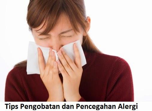 Tips Pengobatan dan Pencegahan Alergi