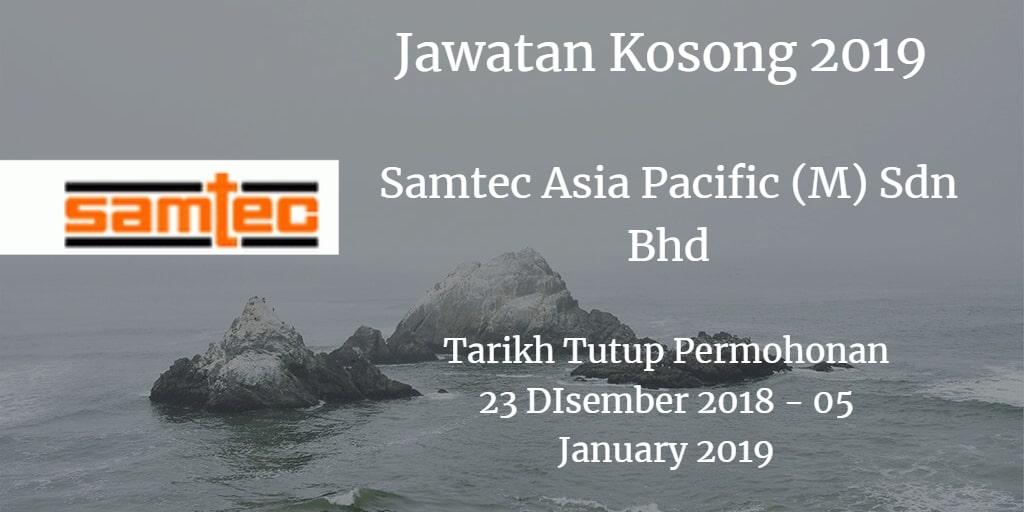 Jawatan Kosong Samtec Asia Pacific (M) Sdn Bhd 23 Disember 2018 - 05 January 2019