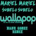 Mariel Mariel - Súbelo Súbelo (Manu Gómez Moombahton Remix)