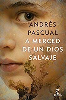 A merced de un dios salvaje- Andres Pascual